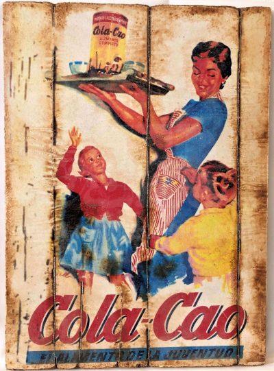 Cuadro de madera vintage COLA-CAO Anuncios Inicio Cuadros Vintage