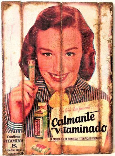 Cuadro de madera vintage CALMANTE VITAMINADO Anuncios Cuadros Vintage